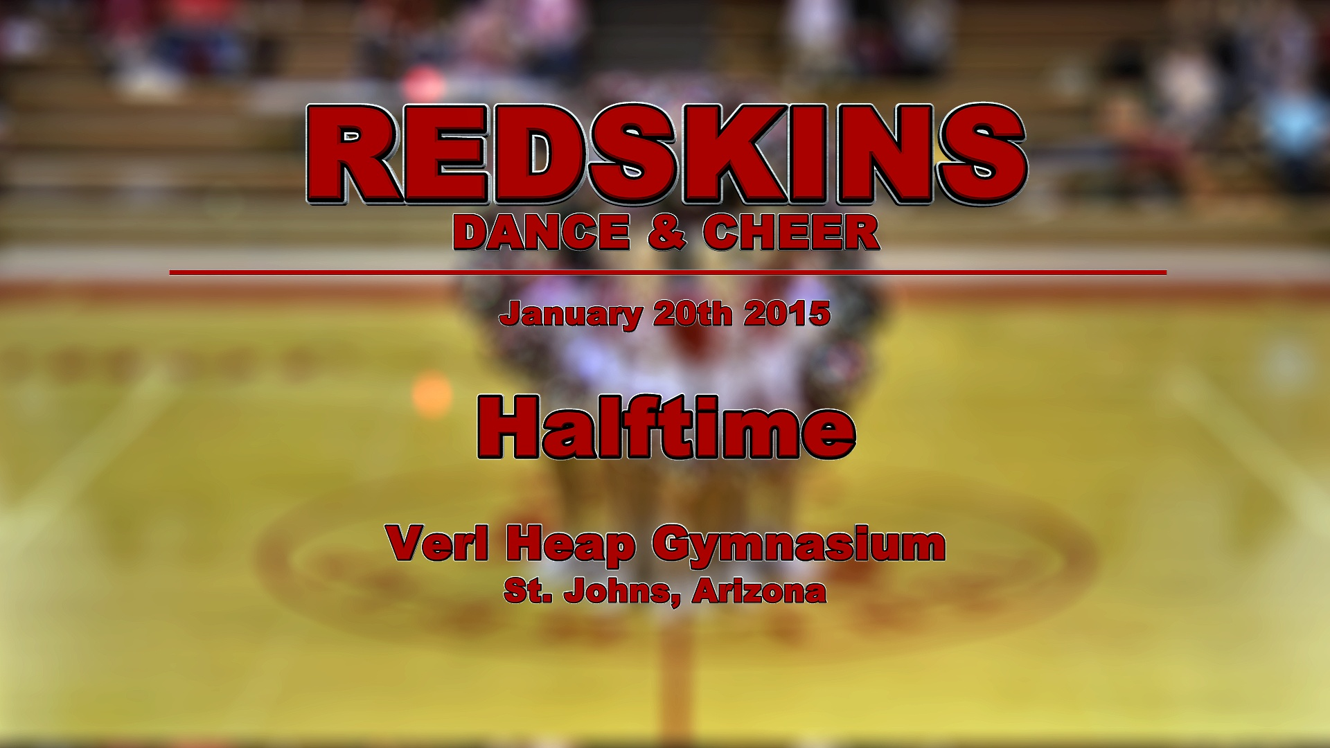 2015 Dance/Cheer Halftime - 1/20